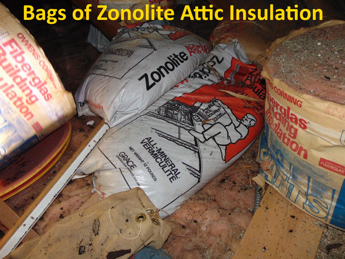 Asbestos Alert Vermiculite Insulation Is Worse Than I